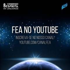 FEA no Youtube #canalfea